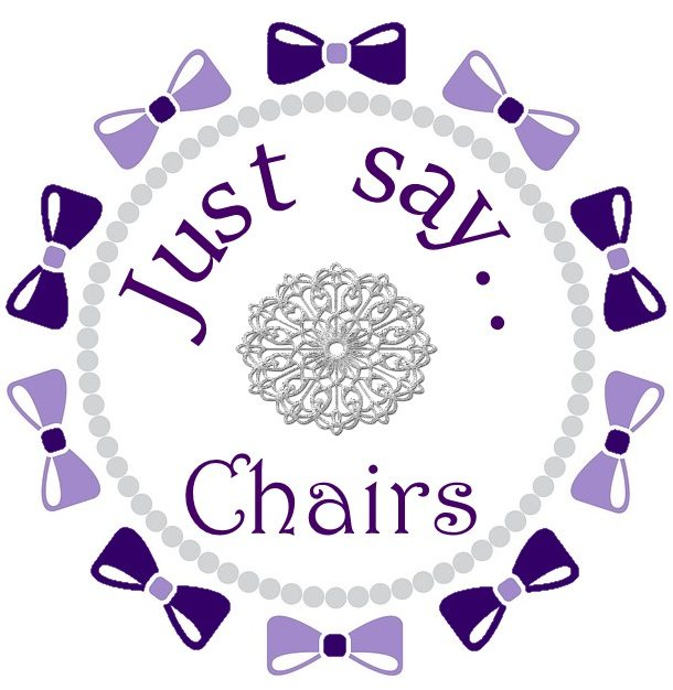 Just Say Chairs